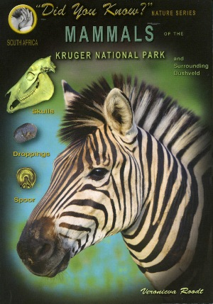Mammals of the Kruger National Park and Surrounding Bushveld