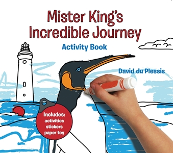 Mister King's Incredible Journey Activity Book