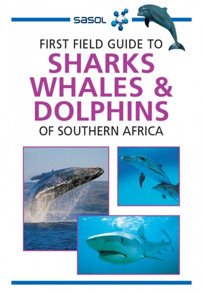 First Field Guide to Sharks, Whales & Dolphins
