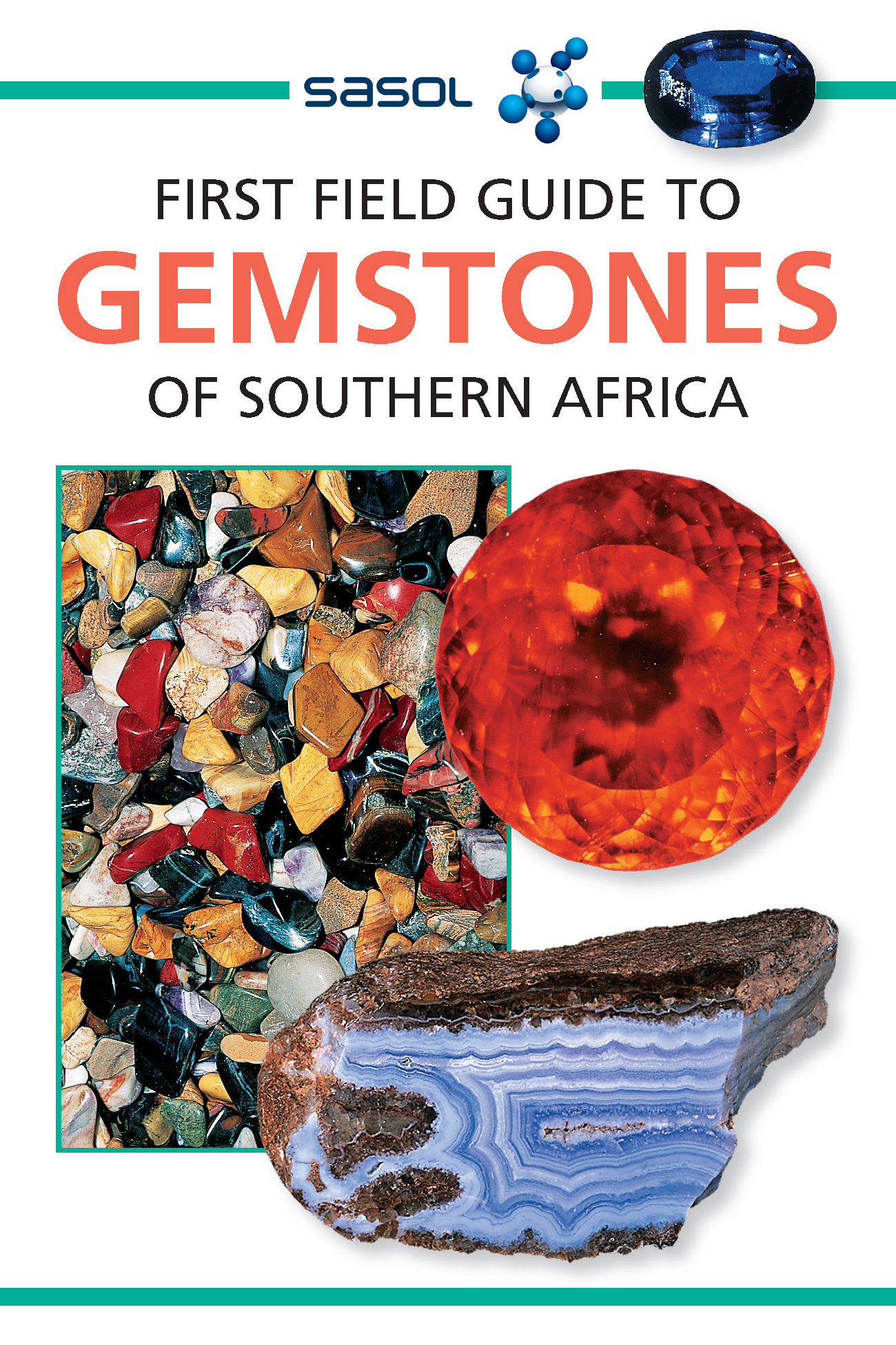 First Field Guide to Gemstones