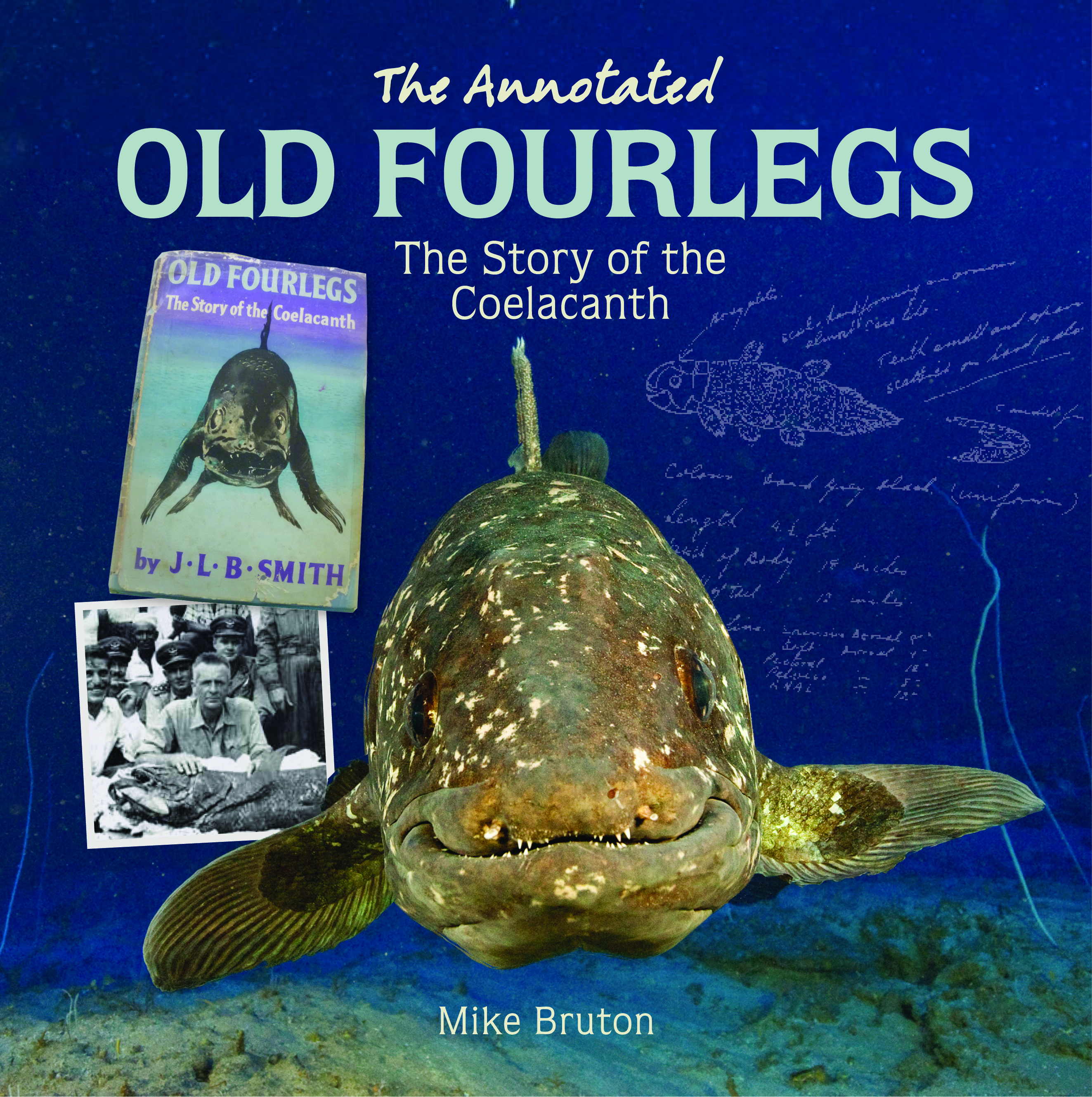 The Annotated Old Fourlegs: The story of the coelacanth