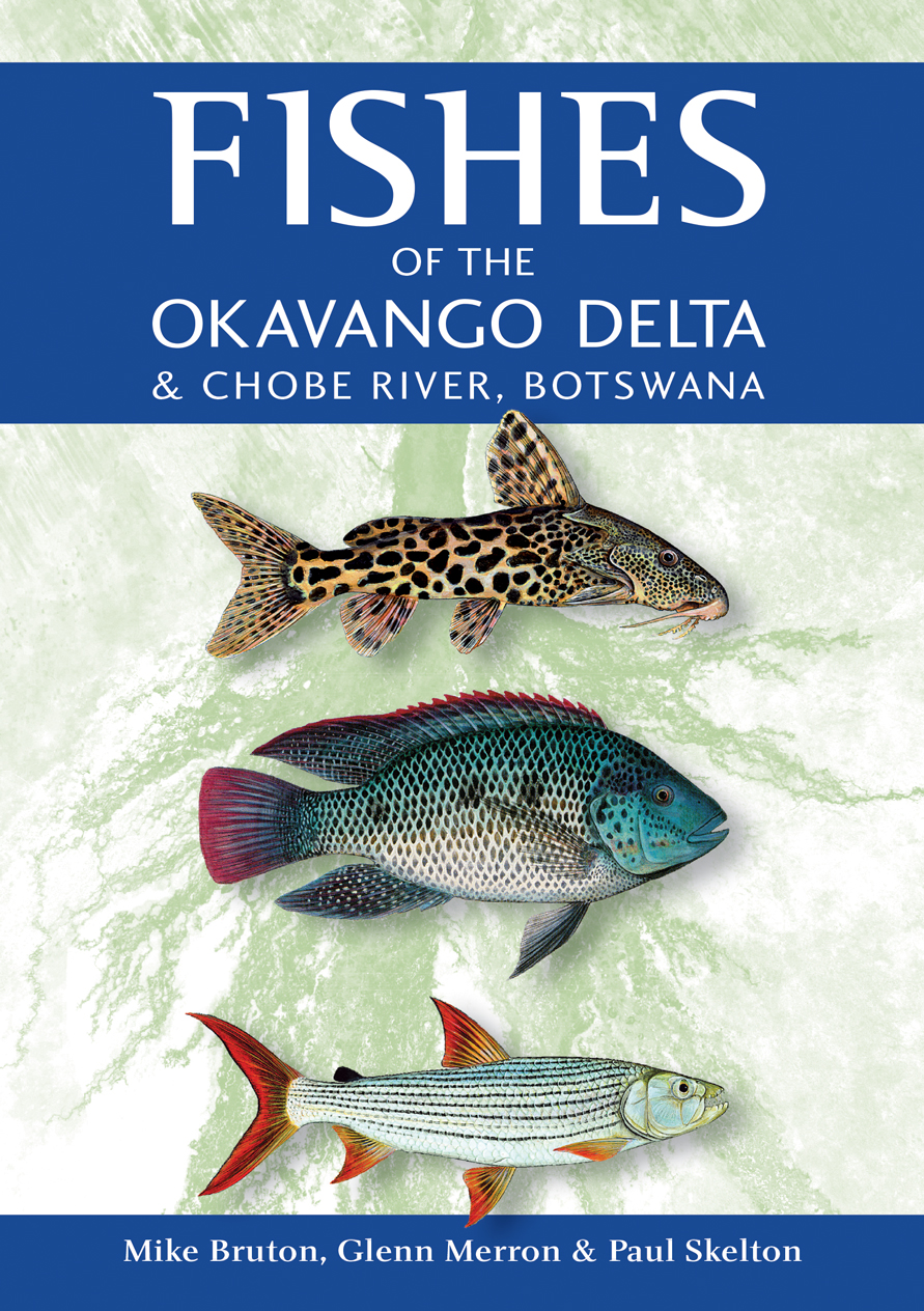 Fishes of the Okavango Delta and Chobe River, Botswana