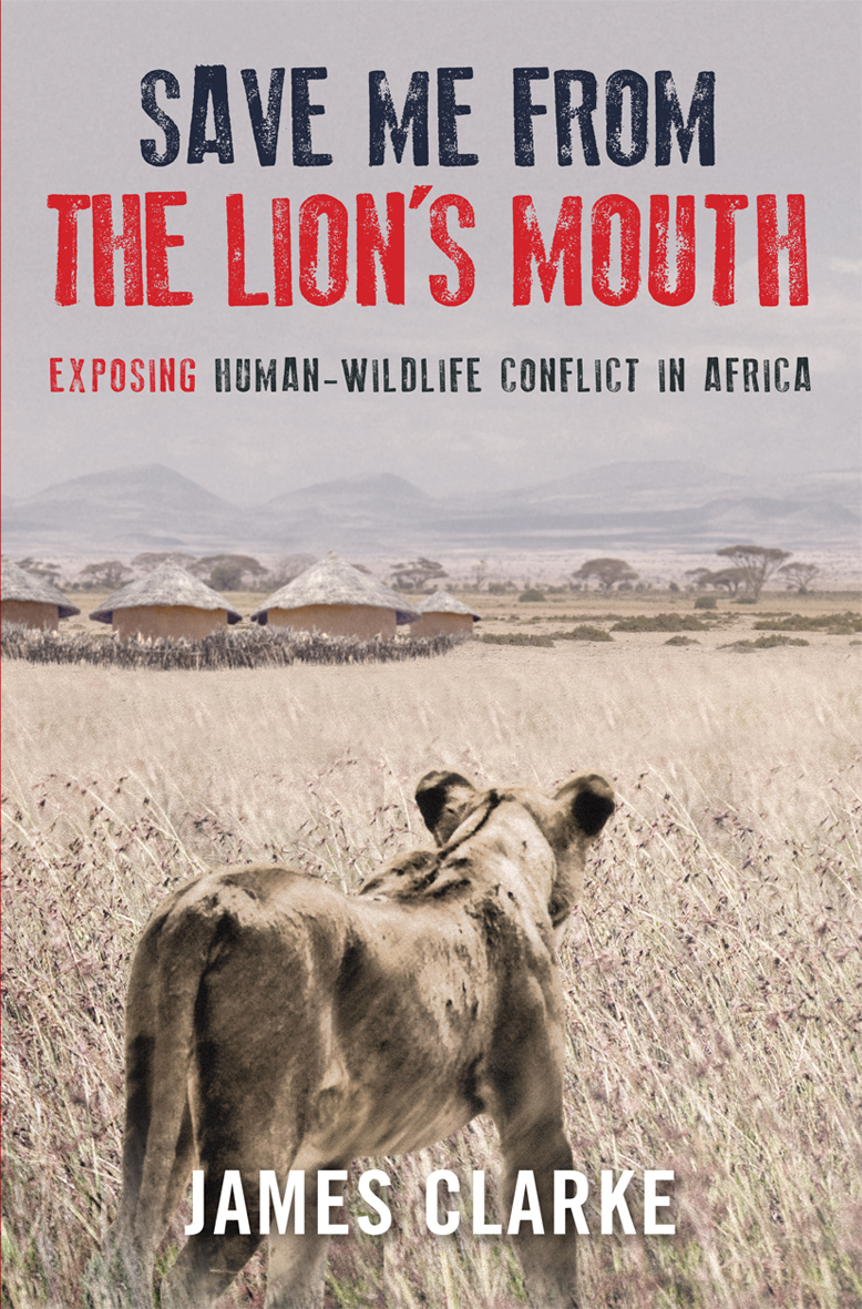 Save me from the Lion's Mouth: Exposing Human Wildlife Conflict in Africa