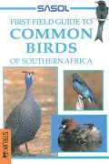 Sasol First Field Guide to Common Birds