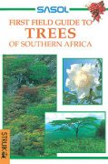 Sasol First Field Guide to Trees of Southern Africa