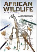 African Wildlife - to read, colour and keep