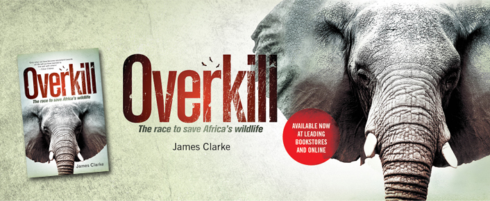 Overkill: The Race To Save Africas Wildlife