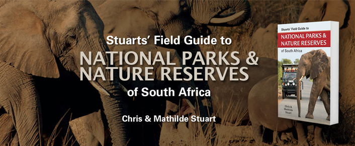 Stuarts Field Guide to National Parks and Nature Reserves of South Africa